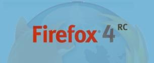 Firefox 4 Release Candidate 1 ya está disponible para ser descargado