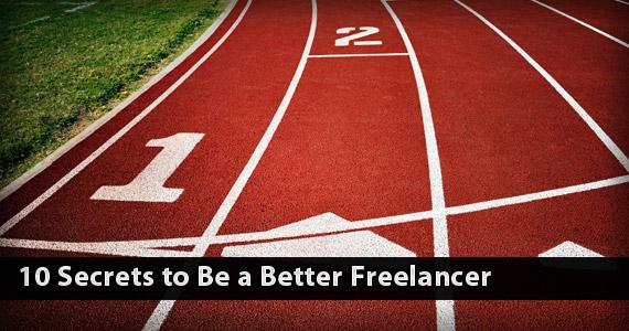 10 Secretos para ser un mejor Freelancer