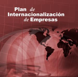 Cómo realizar el Plan de Internacionalización de una empresa