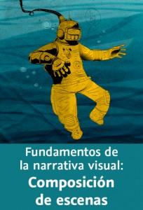 Fundamentos de la narrativa visual: Composición de escenas – Aprende a dibujar e iluminar escenas