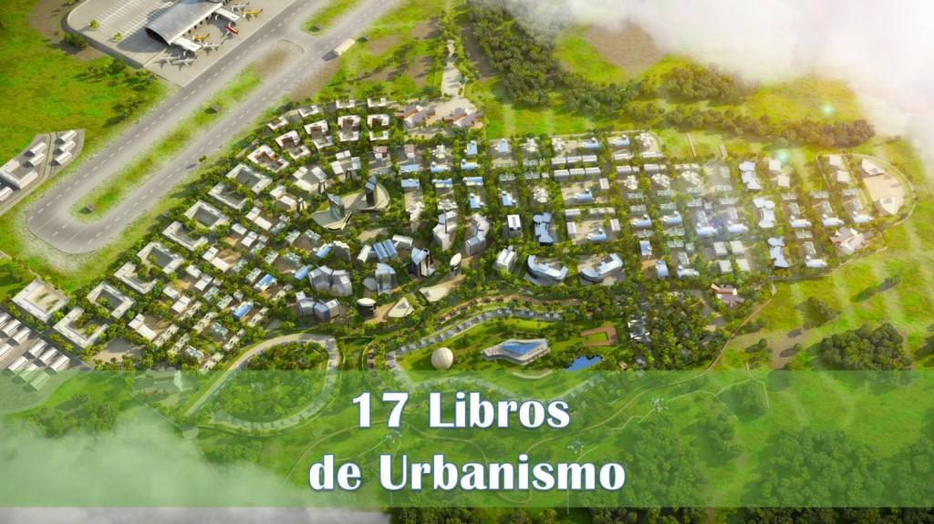 17 Libros de Urbanismo