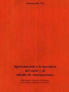 Aproximación a la mecánica del suelo y al cálculo de cimentaciones