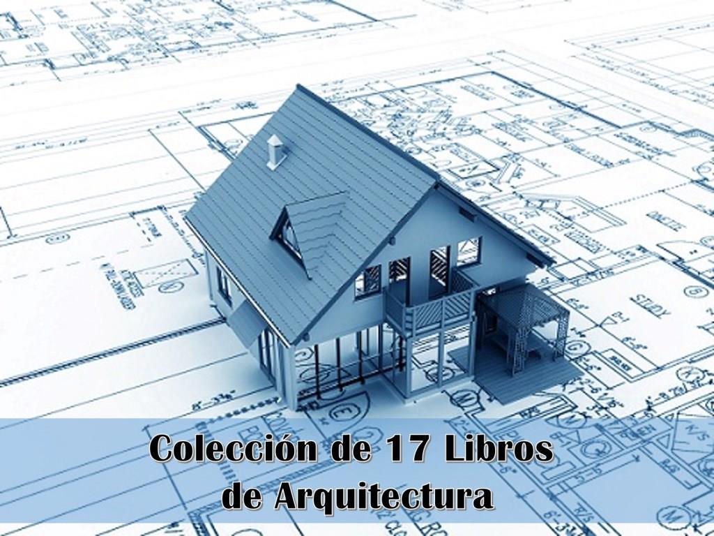 Colección de 17 Libros de Arquitectura