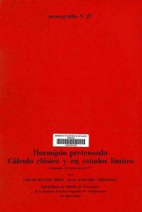 Hormigón pretensado: Cálculo clásico y en estados límites