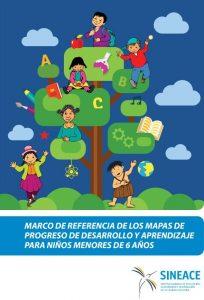 Marco de referencia de los mapas de progreso de desarrollo y aprendizaje para niños menores de 6 años