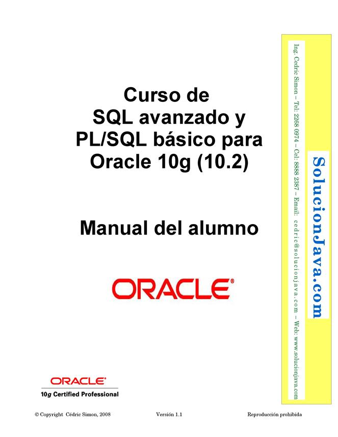Curso de SQL avanzado y PL/SQL básico para Oracle 10g (10.2) – Manual del alumno