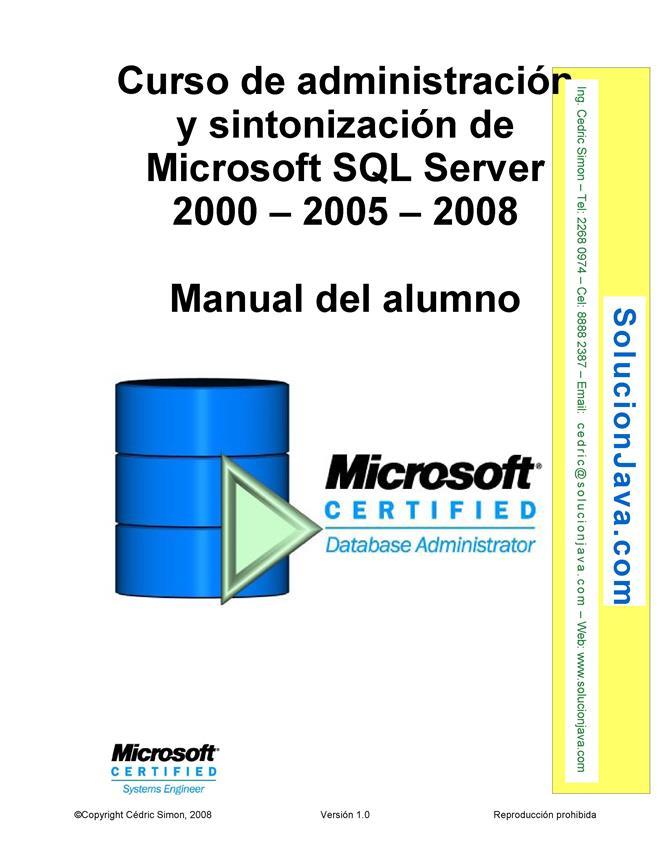 Curso de administración y sintonización de Microsoft SQL Server 2000 – 2005 – 2008 – Manual del alumno