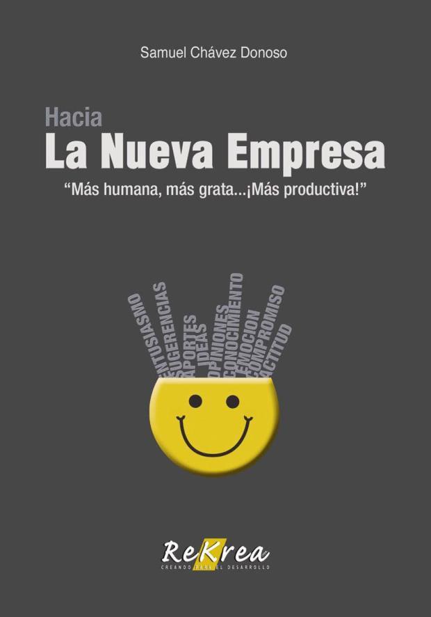 """Hacia La Nueva Empresa """"Más humana, más grata… ¡Más productiva!"""""""