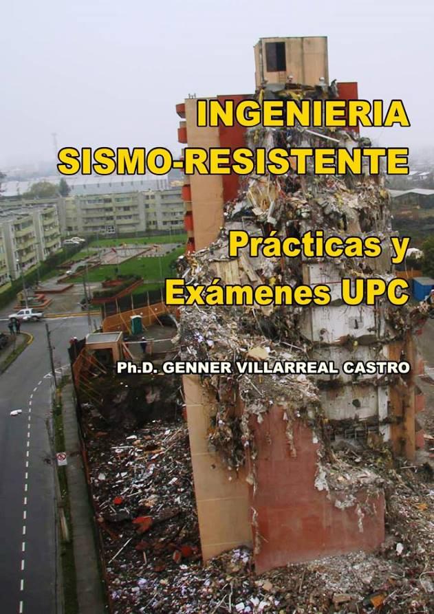 Ingeniería Sismo-Resistente: Practicas y Exámenes UPC