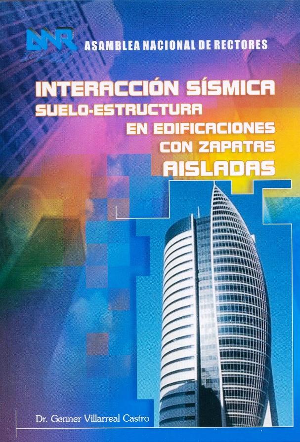 Interacción Sísmica Suelo-Estructura en Edificaciones con Zapatas Aisladas