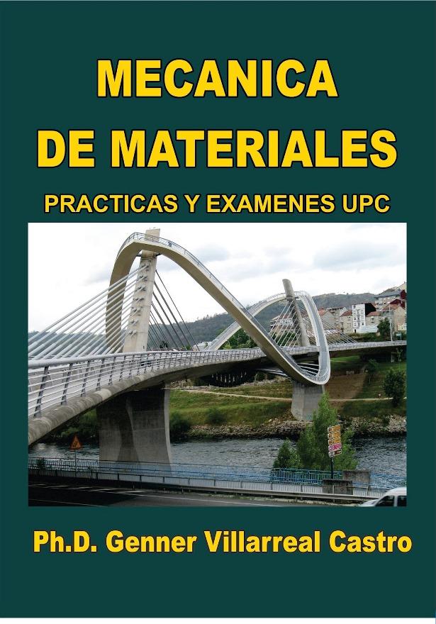 Mecánica de Materiales: Practicas y Exámenes UPC