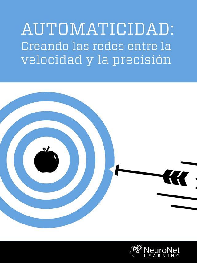 Automaticidad: Creando las redes entre la velocidad y la precisión