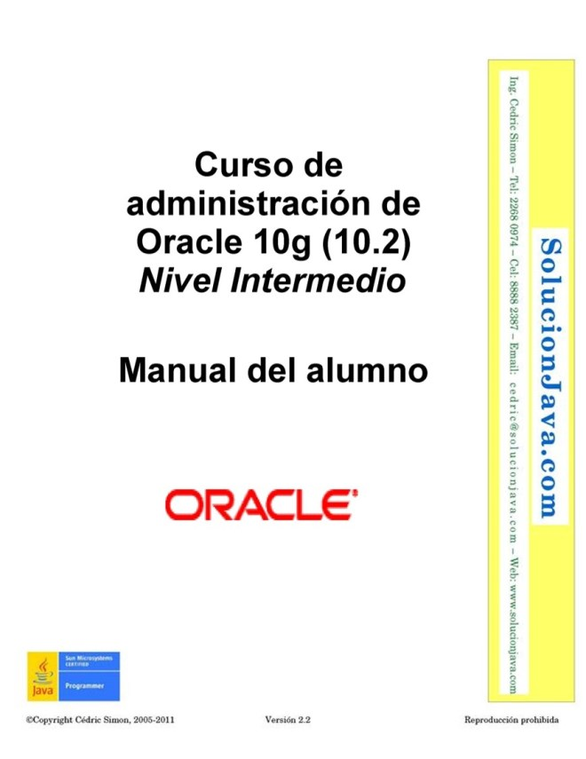 Curso de administración de Oracle 10g (10.2): Nivel Intermedio – Manual del alumno
