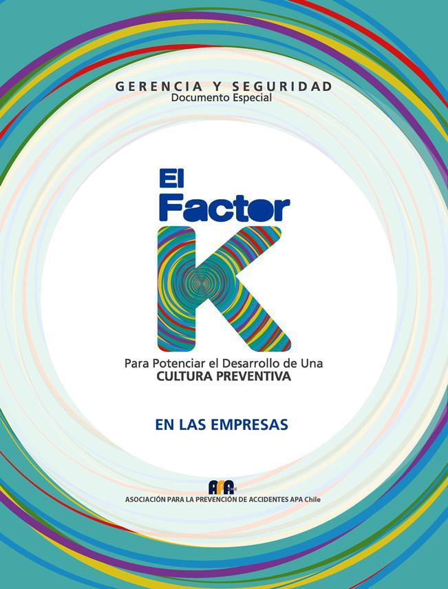 El Factor K para potenciar el desarrollo de una CULTURA PREVENTIVA en las empresas