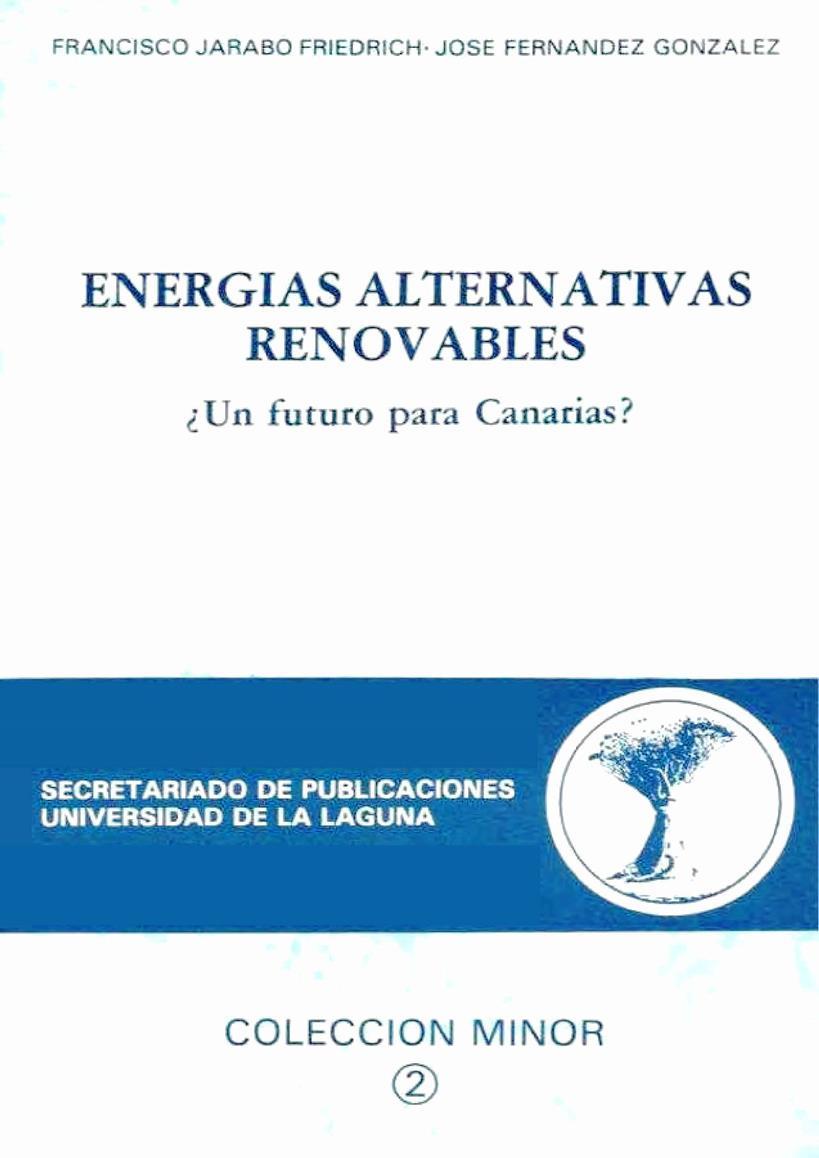 Energías alternativas renovables ¿Un futuro para Canarias?