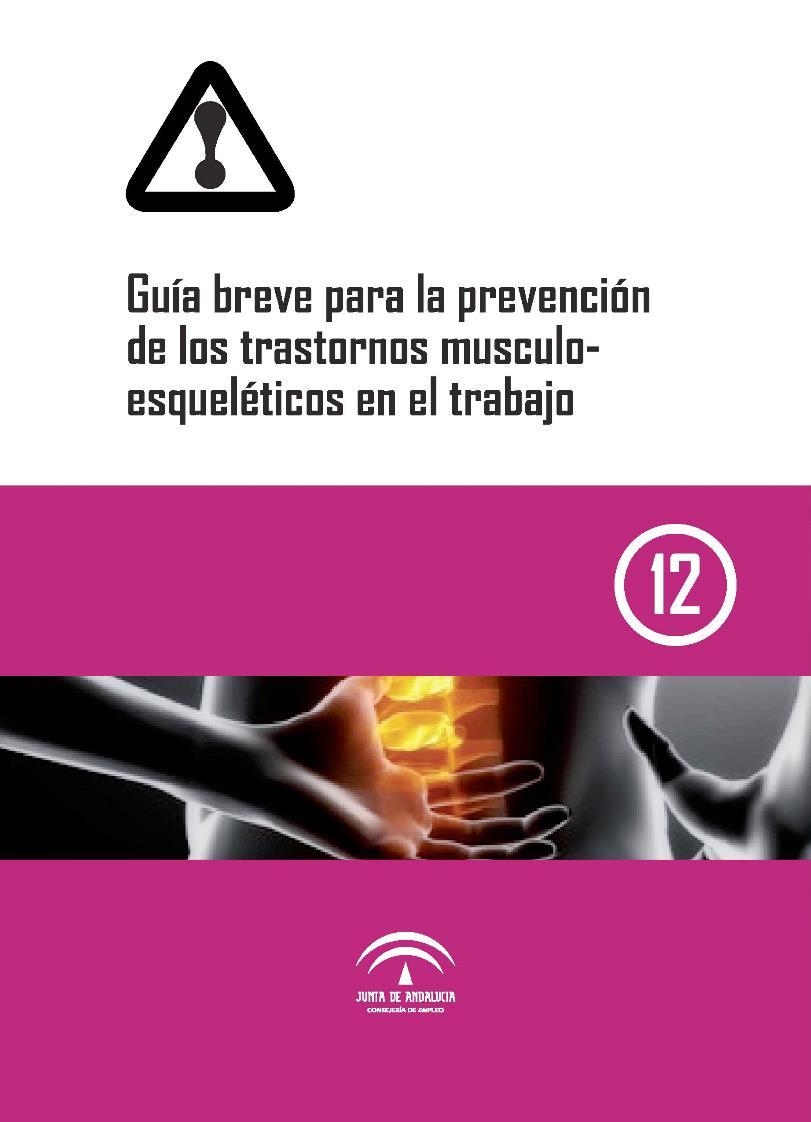 Guía breve para la prevención de los trastornos muscul oesqueléticos en el trabajo