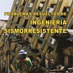 Ingeniería Sismorresistente: Problemas Resueltos