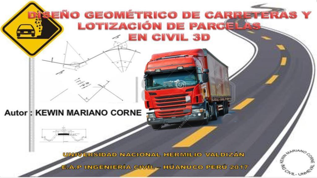 Manual de Civil 3D para el Diseño Geométrico de Carreteras y Lotización de Parcelas
