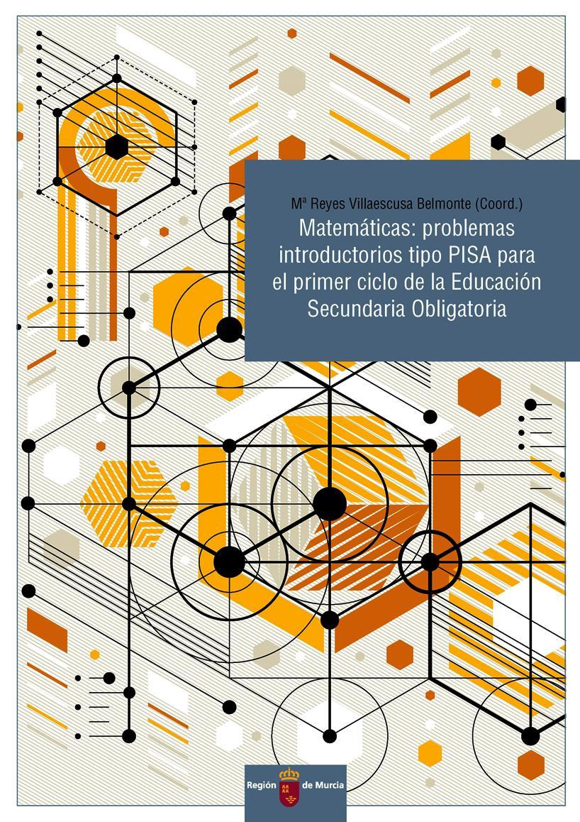 Matemáticas: Problemas introductorios tipo PISA para el primer ciclo de la Educación Secundaria Obligatoria