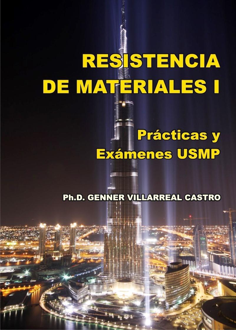 Resistencia de Materiales I: Prácticas y exámenes USMP