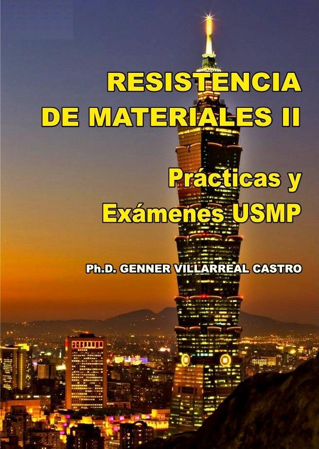 Resistencia de Materiales II: Prácticas y exámenes USMP