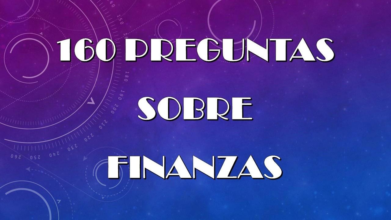 160 Preguntas sobre finanzas