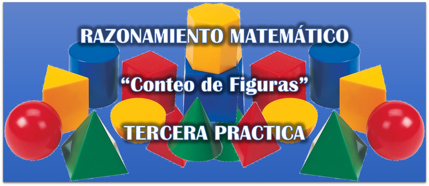 Razonamiento Matemático: Conteo de figuras – Primera Practica