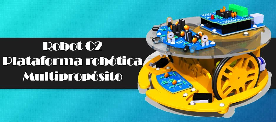 Robot C2: Plataforma robótica Multipropósito – Guía de usuario