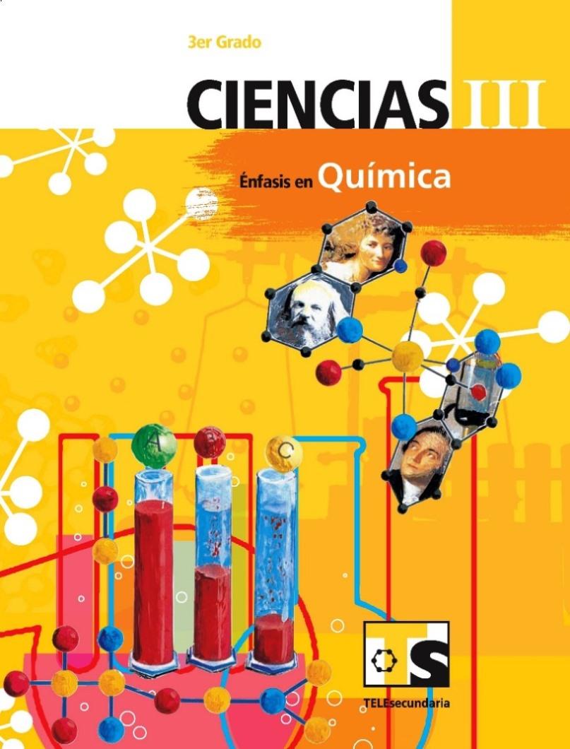 Ciencias III: Énfasis en Química, 3er Grado