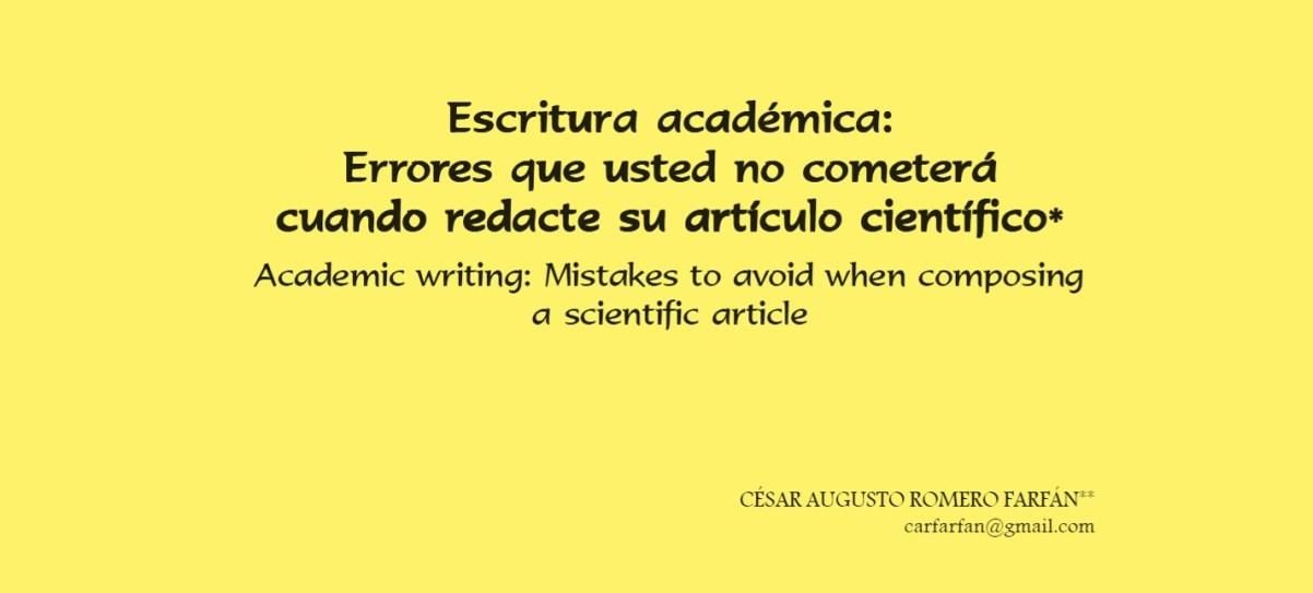 Escritura académica: Errores que usted no cometerá cuando redacte su artículo científico