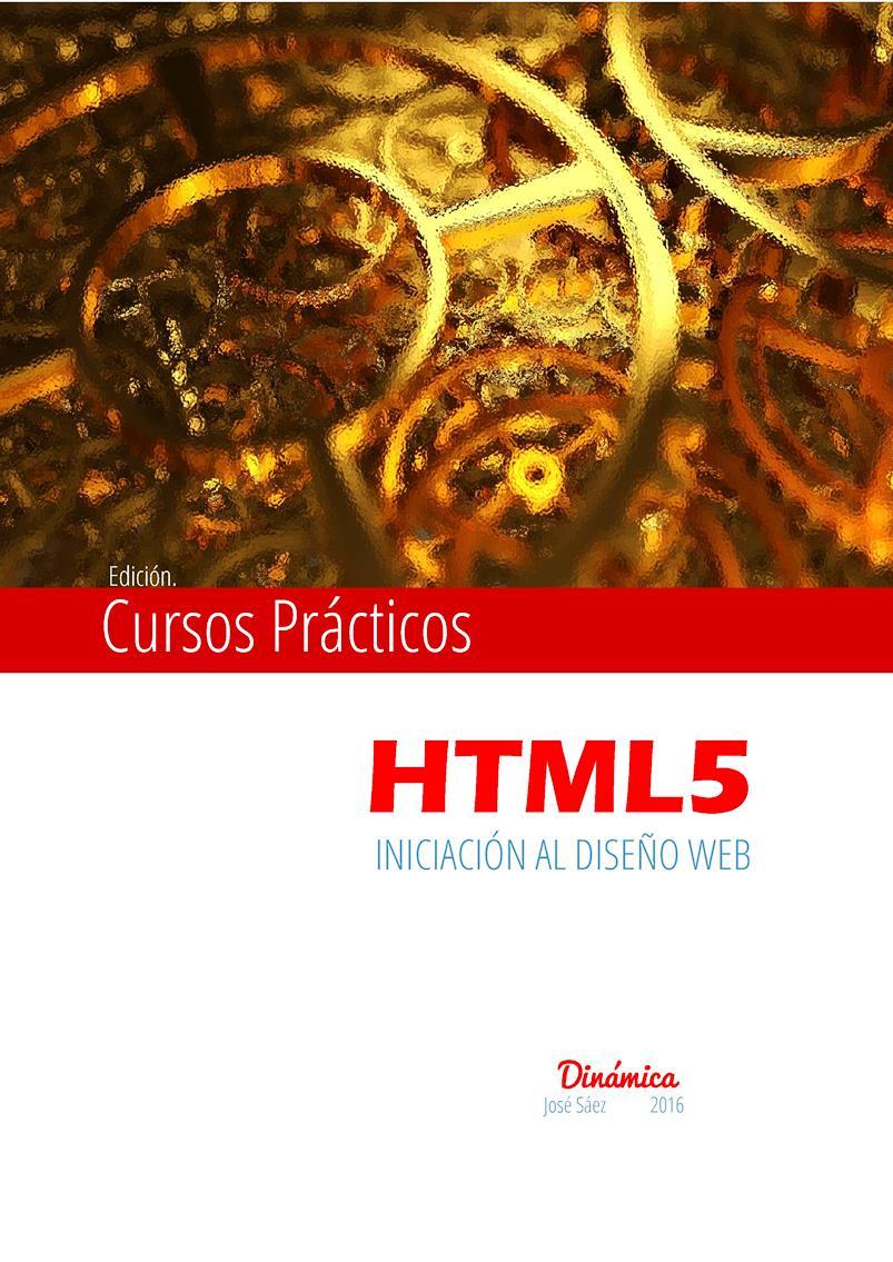 HTML5: Curso de introducción al diseño Web