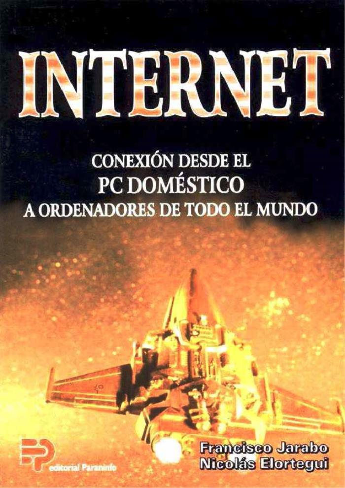 Internet: Conexión desde el PC doméstico a ordenadores de todo el mundo