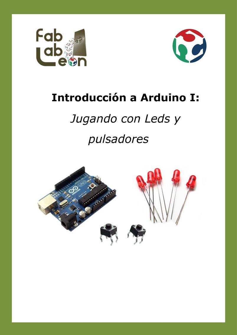 Introducción a Arduino I: Jugando con Leds y pulsadores