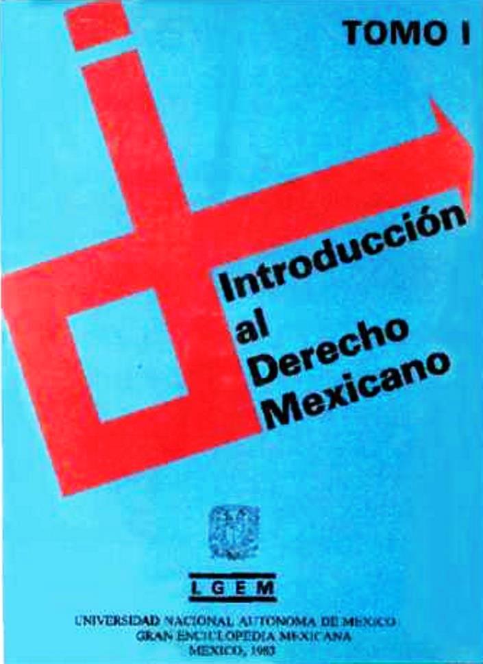 Introducción al derecho mexicano, Tomo I