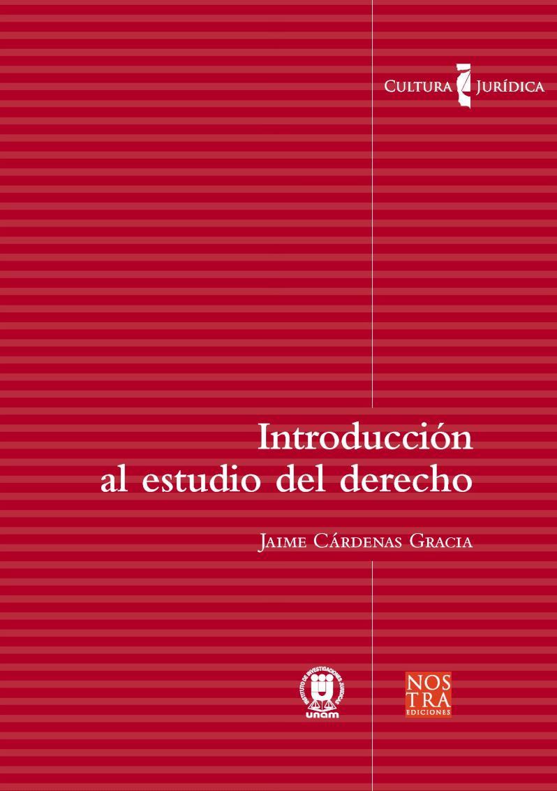 Introducción al estudio del derecho: Colección Cultura Jurídica
