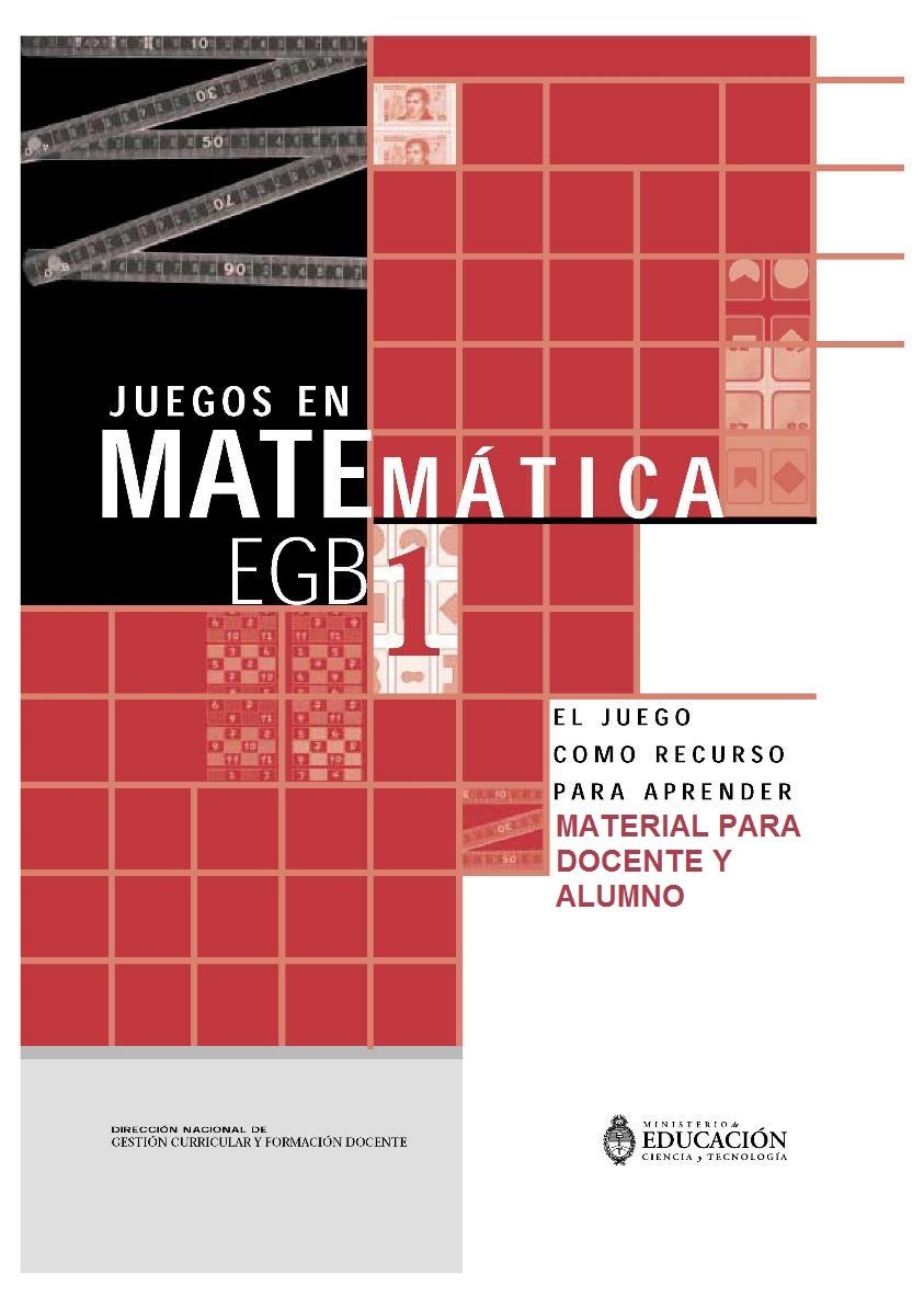 Juegos en matemática EGB 1: El juego como recurso para aprender