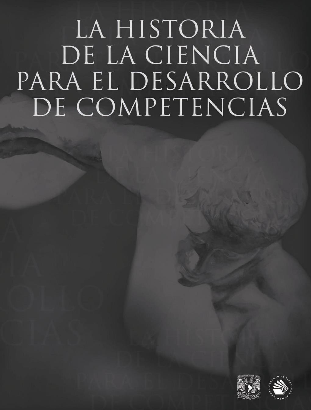 La historia de la ciencia para el desarrollo de competencias