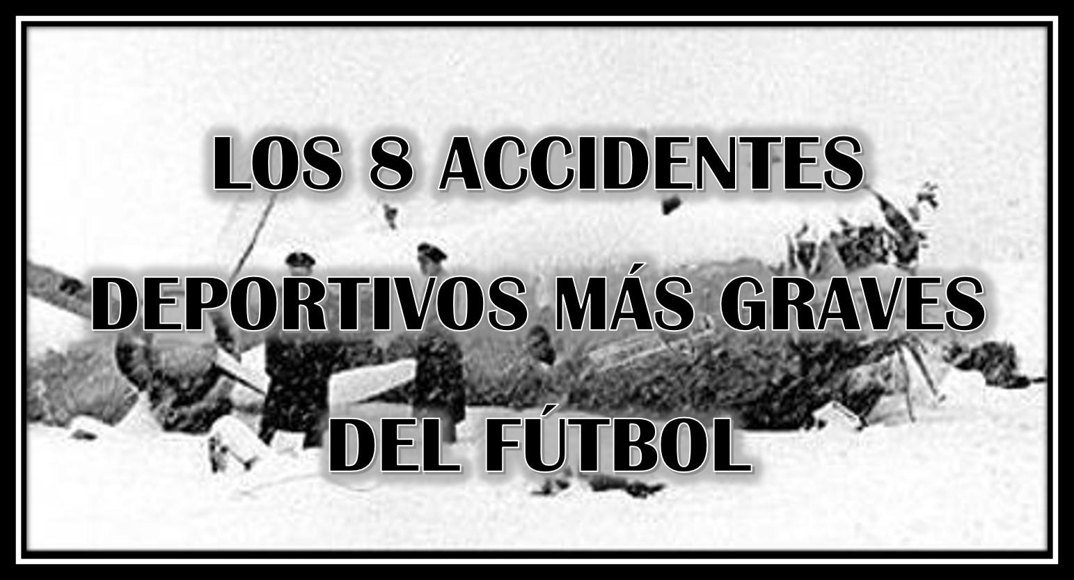 Los 8 Accidentes deportivos más graves del fútbol