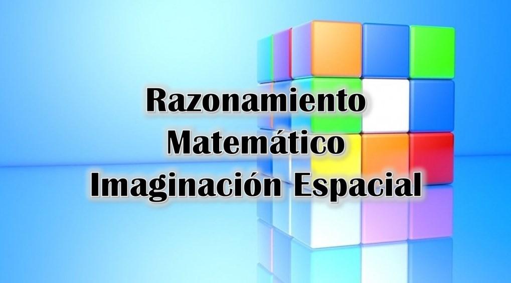 Razonamiento Matemático: Imaginación Espacial – Primera Practica