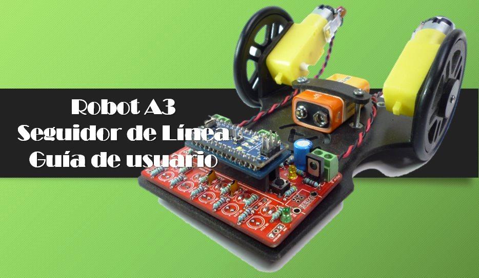 Robot A3: Seguidor de Línea – Guía de usuario