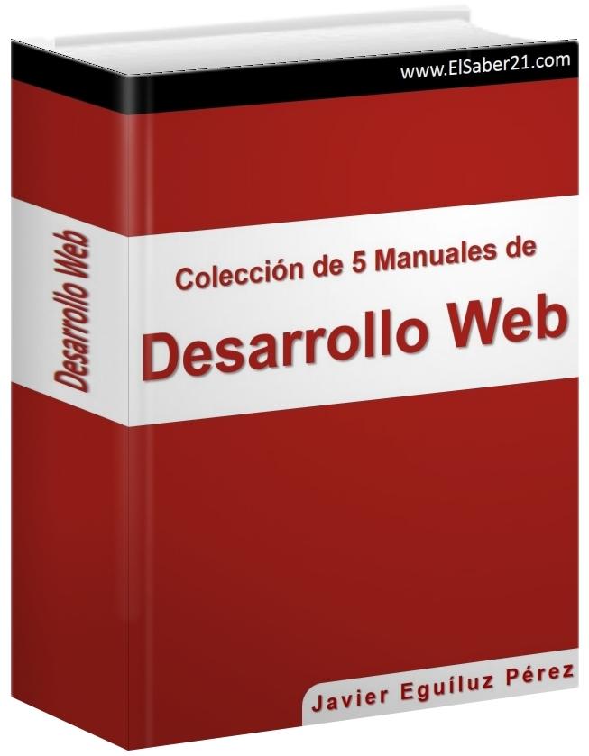 Colección de 5 Manuales de Desarrollo Web – Javier Eguíluz Pérez
