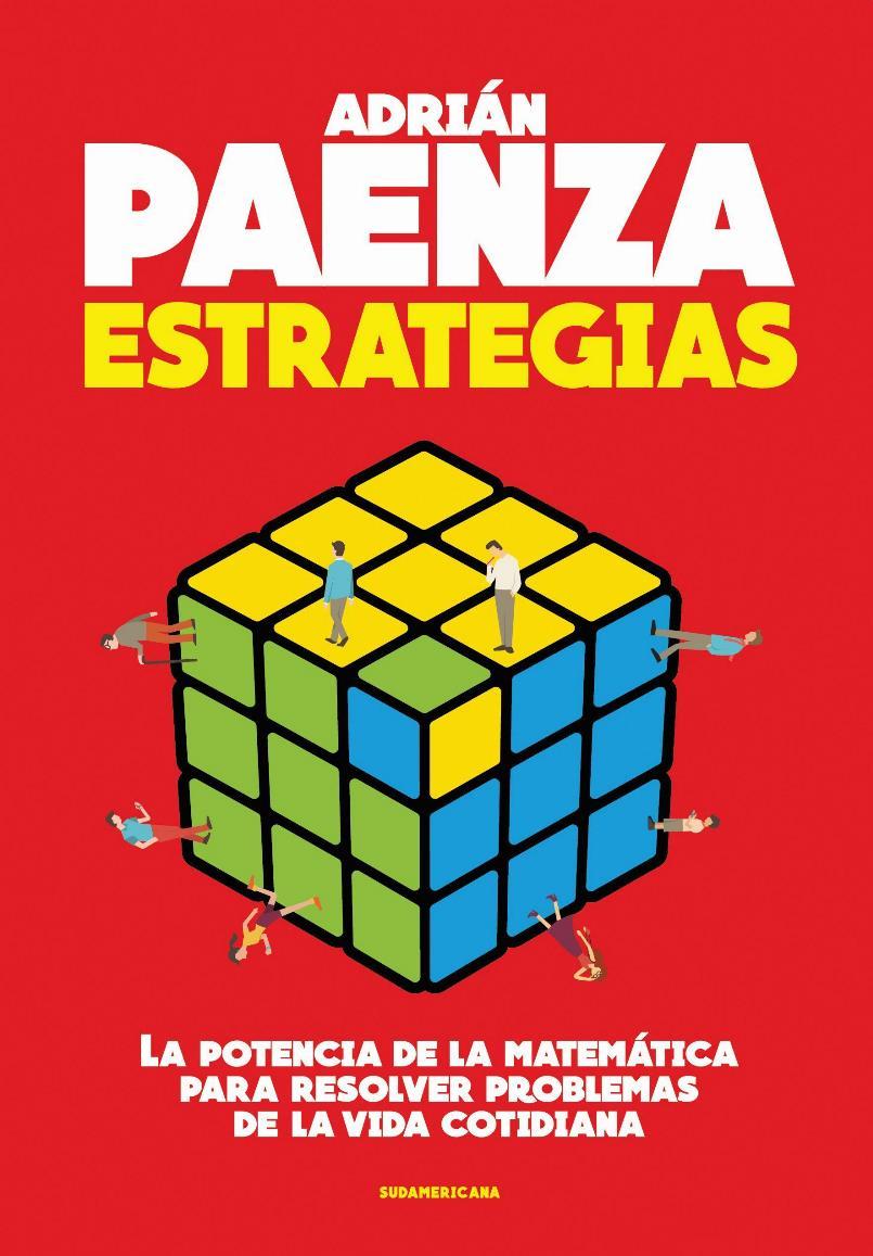 Estrategias: La potencia de la matemática para resolver problemas de la vida cotidiana