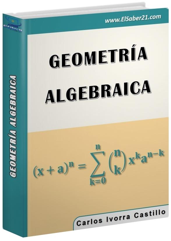 Geometría Algebraica – Carlos Ivorra Castillo