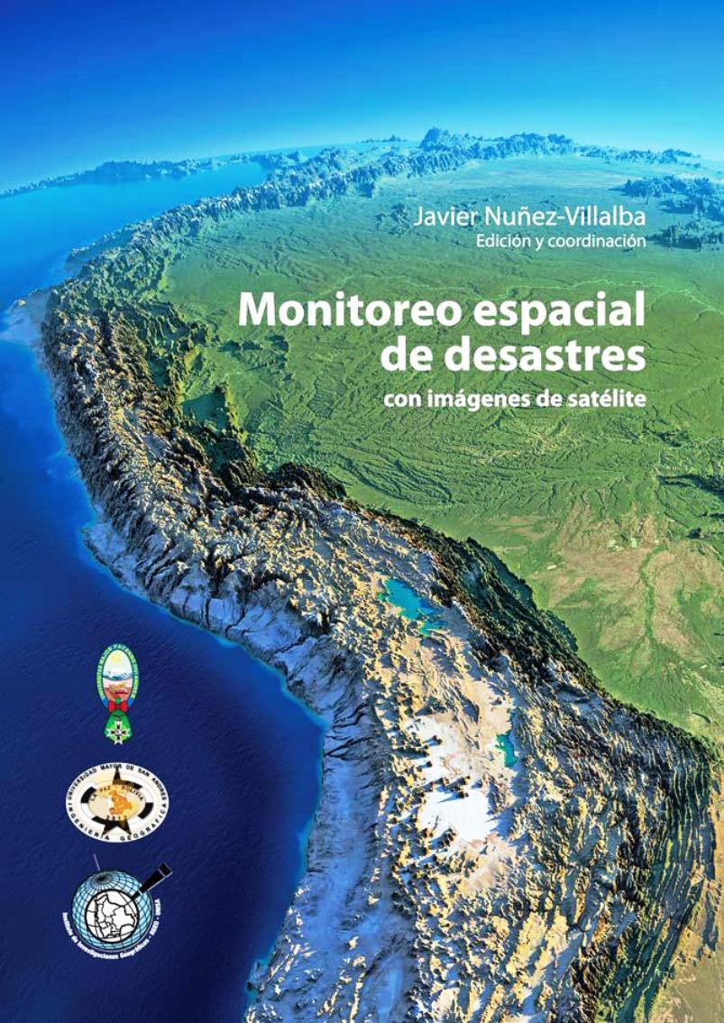 Monitoreo espacial de desastres y riesgos a través de imágenes de satélite – MEDYRATIS