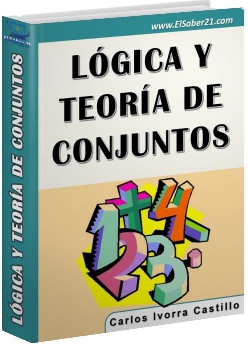 Lógica y teoría de conjuntos – Carlos Ivorra Castillo