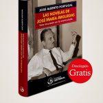 Libro Las novelas de José María Arguedas: Una incursión en lo inarticulado de José Alberto Portugal