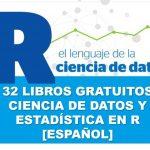 Descarga 32 libros gratuitos de ciencia de datos y estadística en R [Español]