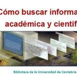 Cómo buscar información académica y científica y no morir en intento