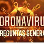 13 Preguntas Generales de los Coronavirus o COVID-19