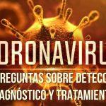 14 Preguntas sobre Detección, diagnóstico y tratamiento de Coronavirus o COVID-19
